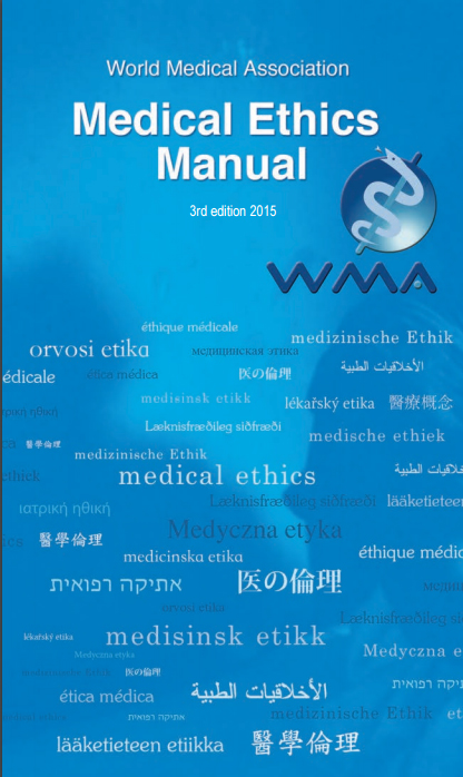 medical ethics manual wma the world medical association
